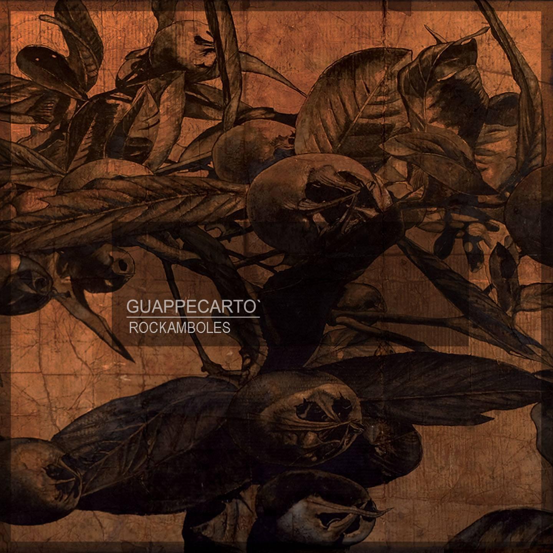 Guappecarto Rockambolesque album